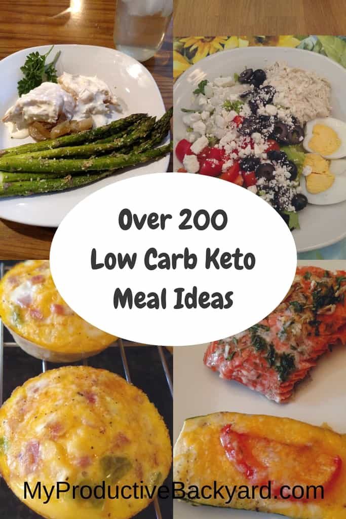 Over 200 Low Carb Keto Meal Ideas - My Productive Backyard