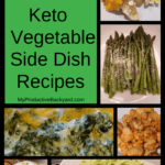 79 Low Carb Keto Vegetable Side Dish Recipes collage