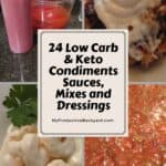 Low Carb Keto Condiments, Sauces, Mixes and Dressings collage