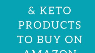 Low Carb & Keto Products to Buy on amazon pinterest pin