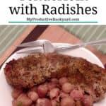 Keto Pork Tenderloin with Radishes