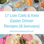 Low Carb Keto Easter Dinner Recipes collage