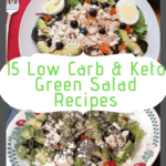 Low Carb Keto Green Salad Recipes collage