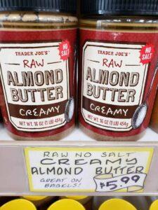 Raw Almond Butter; creamy