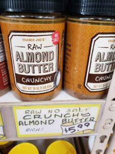 Raw Almond Butter; crunchy