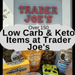 Low Carb Keto Trader Joe's Items collage
