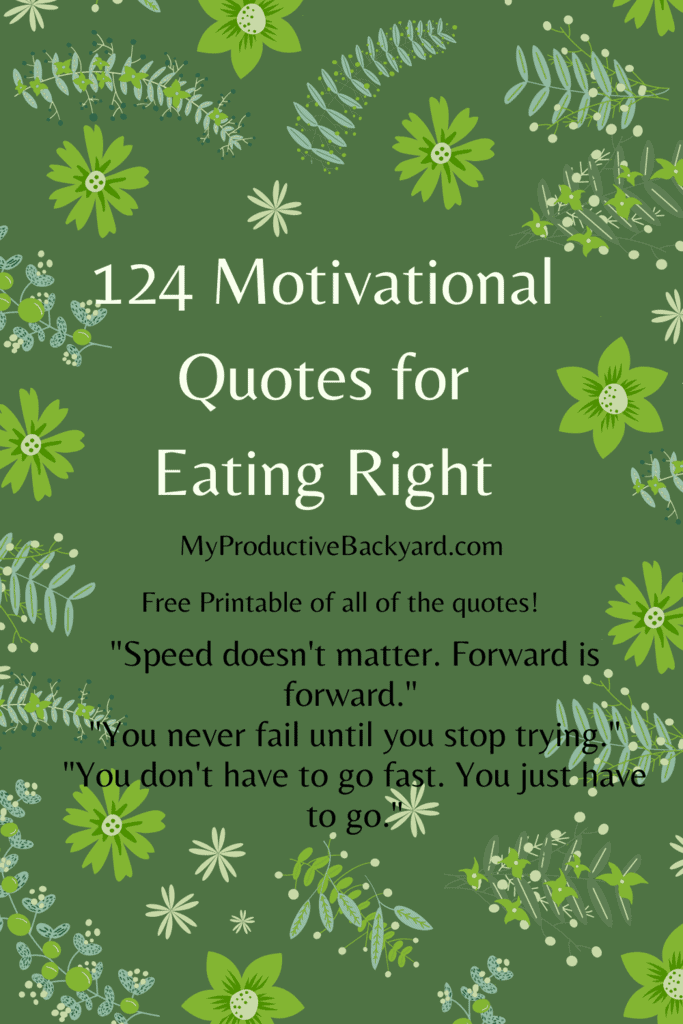 124 Motivational Quotes for Eating Right