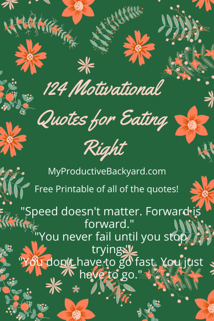 124 Motivational Quotes for Eating Right Pinterest pin