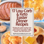 17 Low Carb Keto Easter Dinner Recipes Pinterest pin