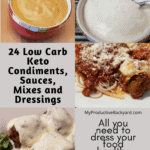 24 Low Carb Keto Condiments, Sauces, Mixes and Dressings Pinterest Pin