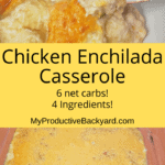 Chicken Enchilada Casserole Pinterest pin