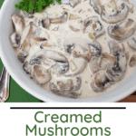 Creamed Mushrooms Pinterest Pin
