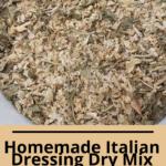 Homemade Italian Dressing Dry Mix Pinterest Pin