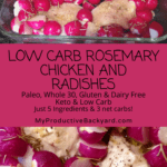 Low Carb Rosemary Chicken and Radishes Pinterest pin