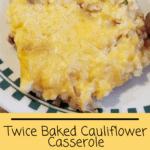 Twice Baked Cauliflower Casserole pinterest pin
