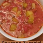 Sausage Zucchini Soup Pinterest pin